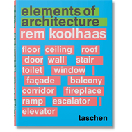 Rem Koolhaas: Elements of Architecture (BOK)
