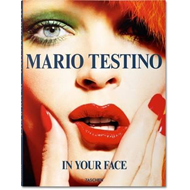 Mario Testino. In Your Face (BOK)