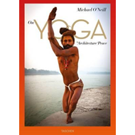 Michael O'Neill. On Yoga: The Architecture of Peace (BOK)