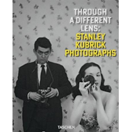 Through a different lens - Stanley Kubrick photographs (BOK)
