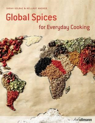 Global Spices for Everyday Cooking (BOK)