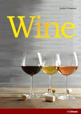 Wine: The Ultimate Guide to the World of Wine (BOK)