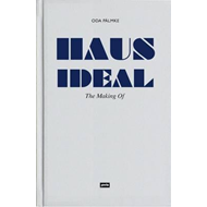 Haus Ideal - The Making of (BOK)
