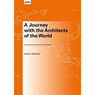 Journey with the Architects of the World (BOK)