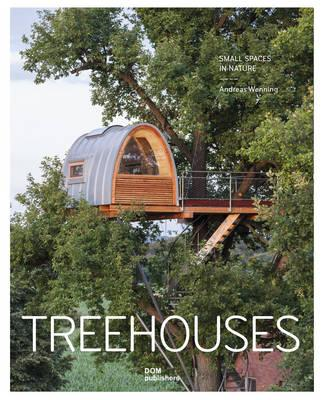 Treehouses: Small Spaces in Nature (BOK)