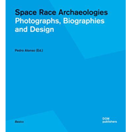 Space Race Archaeologies (BOK)