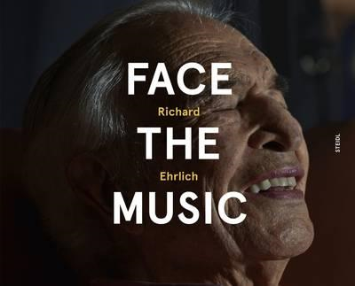 Richard Ehrlich: Face the Music (BOK)