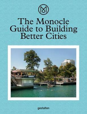 Monocle Guide to Building Better Cities (BOK)