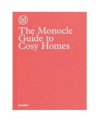 Monocle Guide to Cosy Homes (BOK)