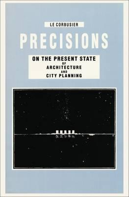 Precisions on the Present State of Architecture and City Pla (BOK)