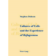 Cultures of Exile and the Experience of Refugeeness (BOK)