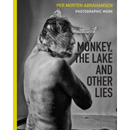 Monkey, the Lake and Other Lies (BOK)
