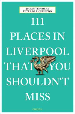 111 Places in Liverpool That You Shouldn't Miss (BOK)