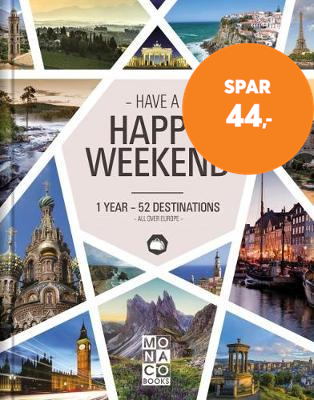 Happy Weekend - 1 Year - 52 Destinations - All over Europe (BOK)