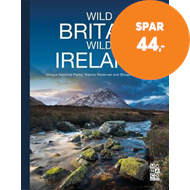 Produktbilde for Wild Britain | Wild Ireland - Unique National Parks, Nature Reserves and Biosphere Reserves (BOK)