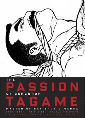 Passion of Gengoroh Tagame (BOK)