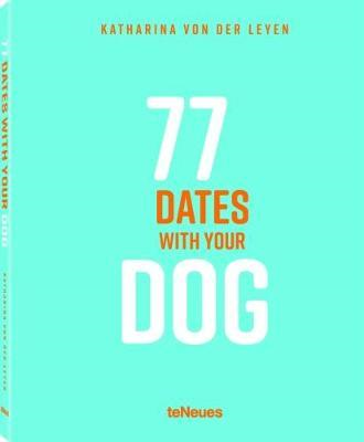 77 Dates with Your Dog (BOK)