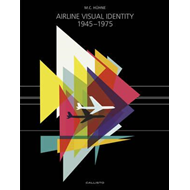 Airline Visual Identity 1945-1975 (BOK)