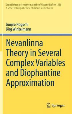Nevanlinna Theory in Several Complex Variables and Diophanti (BOK)