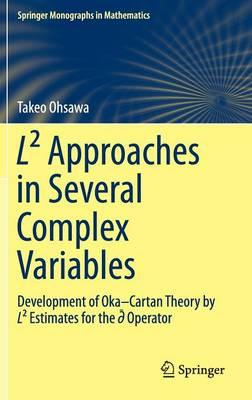 L(2) Approaches in Several Complex Variables (BOK)