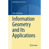 Information Geometry and Its Applications (BOK)