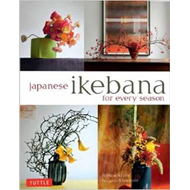 Japanese Ikebana for Every Season (BOK)