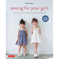 Sewing For Your Girls (BOK)