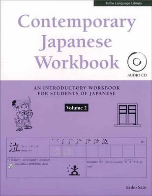 Contemporary Japanese Workbook Volume 2 (BOK)