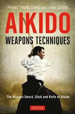 Aikido Weapons Techniques (BOK)