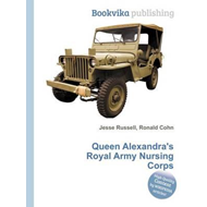 Queen Alexandra's Royal Army Nursing Corps (BOK)
