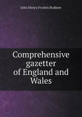 Comprehensive Gazetter of England and Wales (BOK)