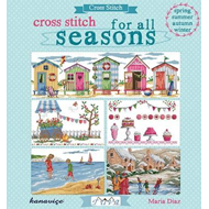 Cross Stitch for All Seasons (BOK)