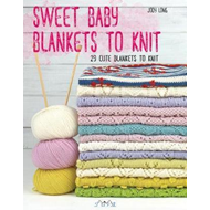 Sweet Baby Blankets to Knit (BOK)