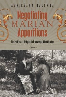Negotiating Marian Apparitions (BOK)