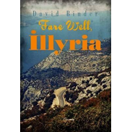Fare Well Illyria (BOK)