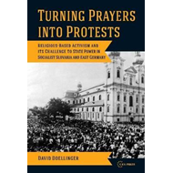 Rurning Prayers into Protest: Religious-based Activism and Its Challenges to State Power in Socialis (BOK)