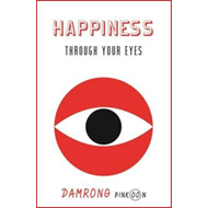 Happiness Through Your Eyes (BOK)