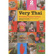 Very Thai  Everyday Popular Culture (BOK)