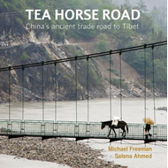 Tea Horse Road: China's Ancient Trade Road to Tibet (BOK)