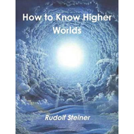 How to Know Higher Worlds (BOK)