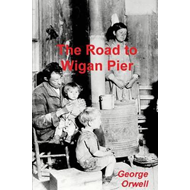 Road to Wigan Pier (BOK)
