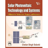 Solar Photovoltaic Technology and Systems (BOK)