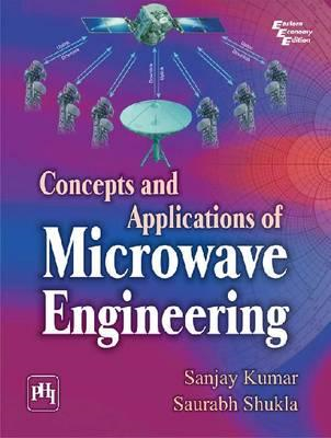 Concepts and Applications of Microwave Engineering (BOK)