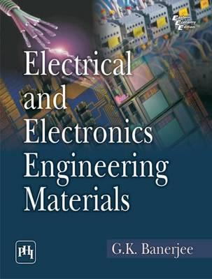 Electrical and Electronics Engineering Materials (BOK)