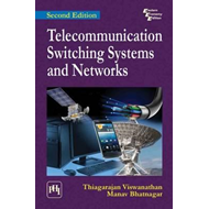 Telecommunication Switching Systems and Networks (BOK)