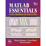 Matlab Essentials for Problem Solving (BOK)