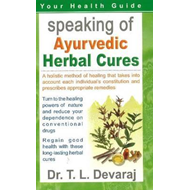 Speaking of Ayurvedic Herbal Cures (BOK)
