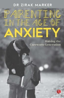 PARENTING IN THE AGE OF ANXIETY (BOK)