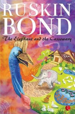 ELEPHANT AND THE CASSOWARY (BOK)