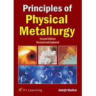 Principles of Physical Metallurgy (BOK)